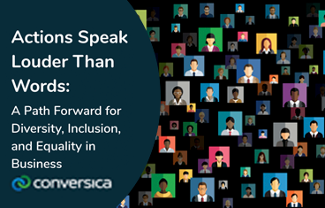 Blog: Actions Speak Louder Than Words: A Path Forward for Diversity, Inclusion, and Equality in Business